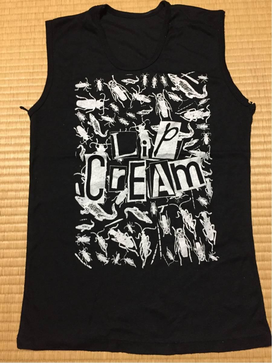 lip cream Tシャツ ノンスリーブ gism ハードコア パンク gauze outo s.o.b fuudobrain turtle island 原爆オナニーズ order 鉄アレイ