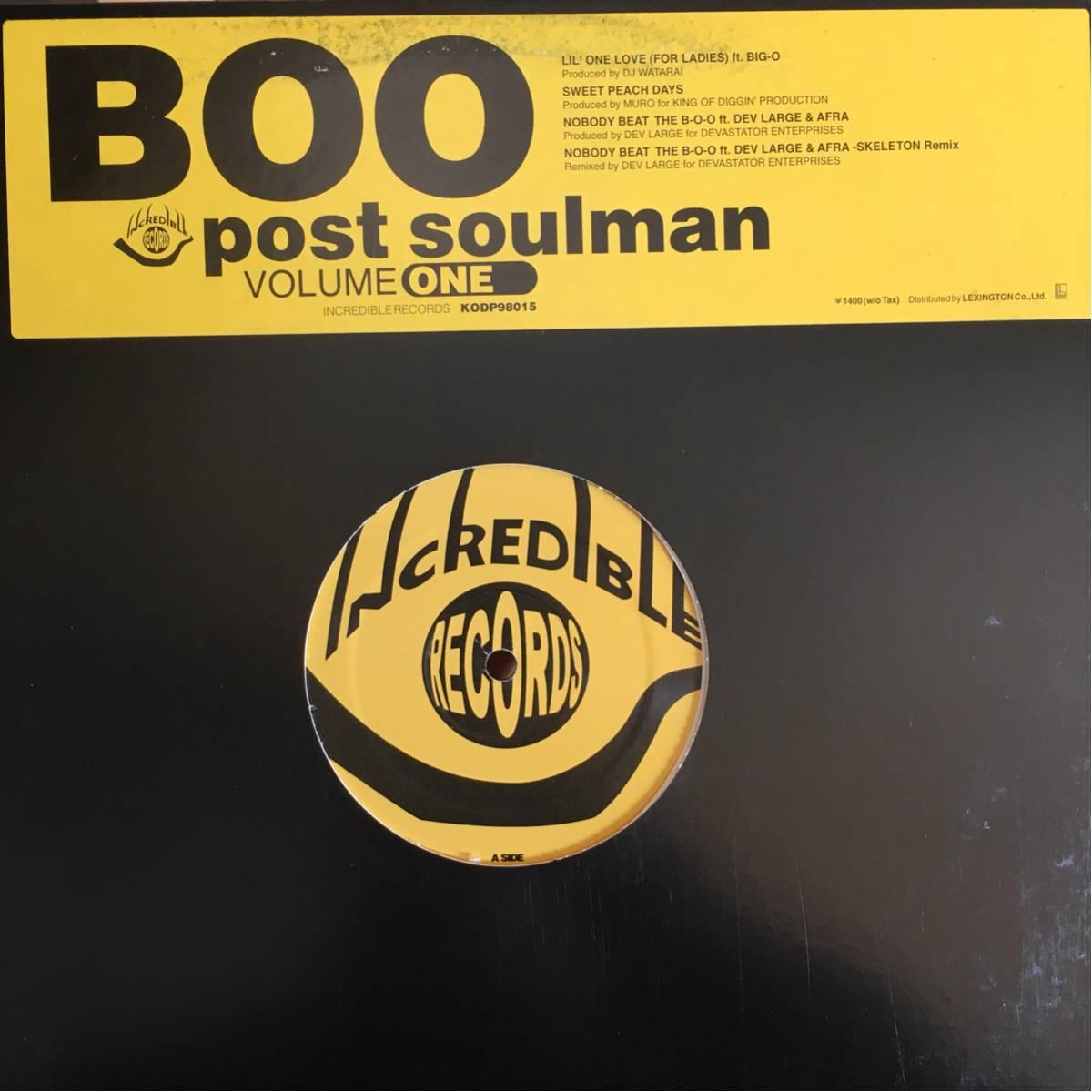 2点以上で送料無料 Boo Post Soulman Volume One Lil' One Love Sweet Peach Days Nobody Beat The B-O-O Dev Large Muro DJ Watarai_画像1