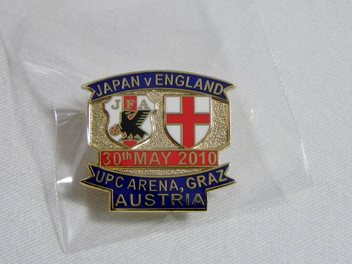 2010 国際親善試合 日本代表 VS イングランド代表 ピンバッチ 未使用