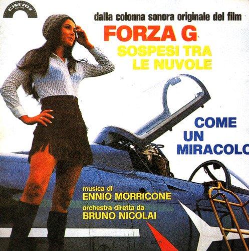 70'S エンニオ モリコーネ Forza G 大空を裂くジェット野郎 & MUSSOLINI ULTIMO ATTO パルチザン総攻撃 イタリア映画