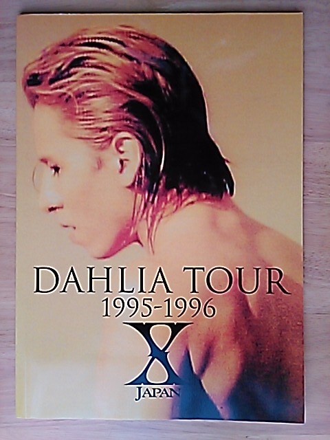 X JAPAN ツアーパンフレット DAHLIA TOUR1995-1996 美品 YOSHIKI,TOSHI,HIDE ライブグッズの画像