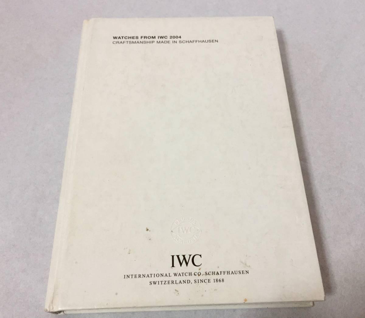 WATCHES FROM IWC 2004 非売品 カタログ 資料 時計 腕時計