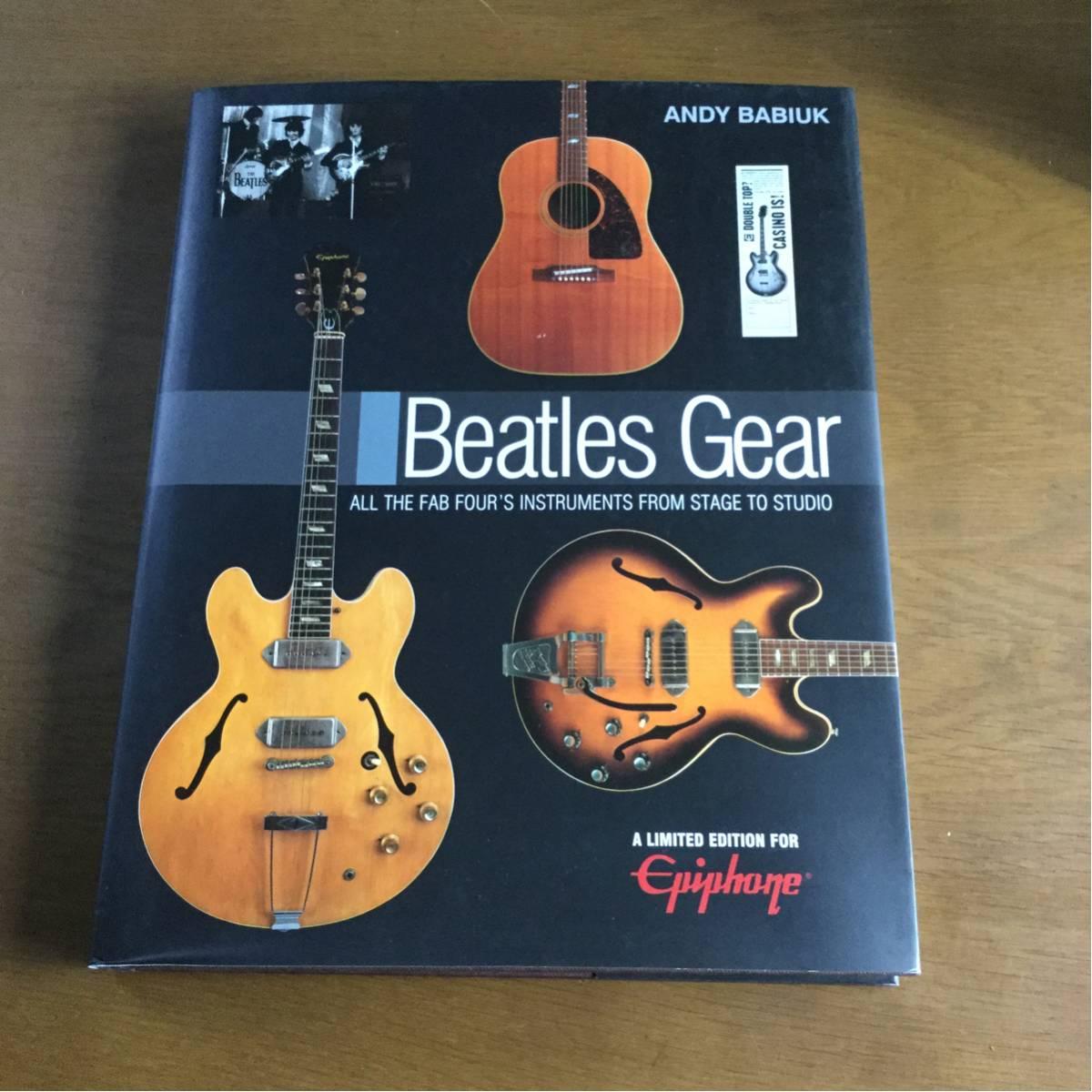 ☆ 良品☆ Beatles Gear ビートルズ ギアー シリアルナンバーあり ANDY BABlUK 洋書,楽器 ギター ライブグッズの画像