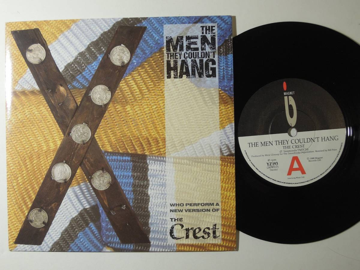 The Men They Couldn't Hang・The Crest UK 7""