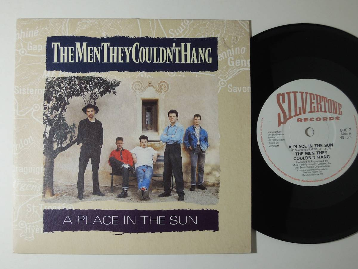 The Men They Couldn't Hang・A Place In The Sun EEC 7""