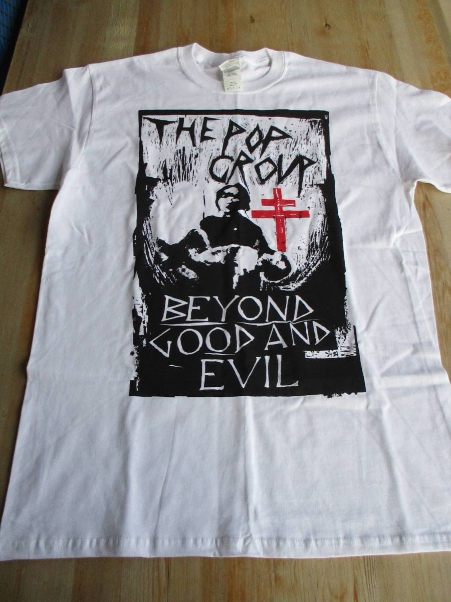 THE POP GROUP Tシャツ beyond good and evil 白M / killing joke PIL sex pistols pop group RIP RIG & PANIC clash No New York
