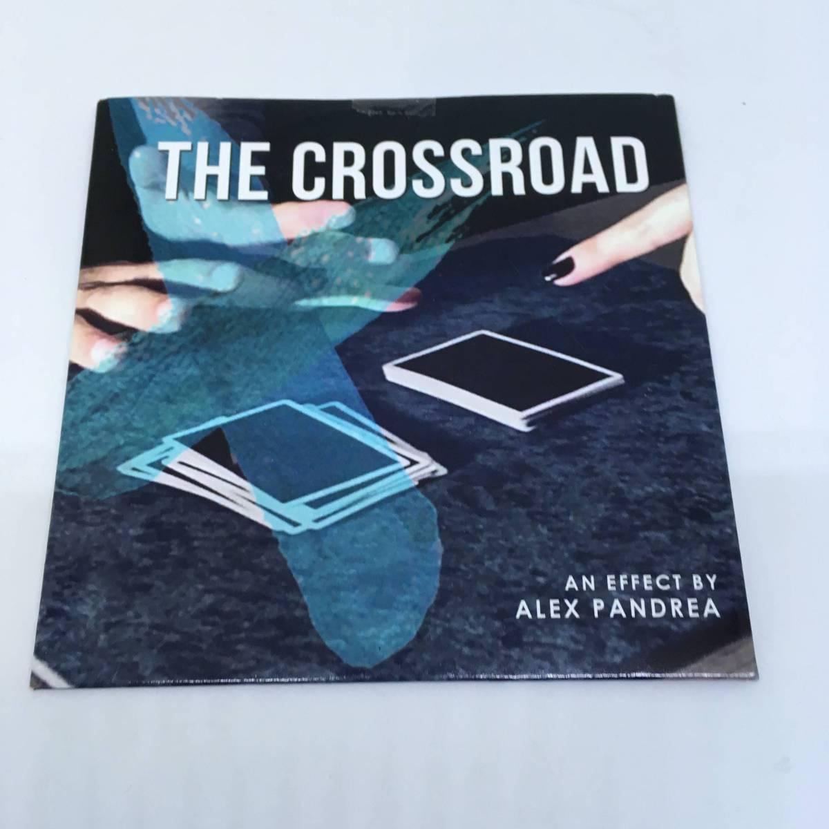 THE CROSSROADS ALEX PANDREA