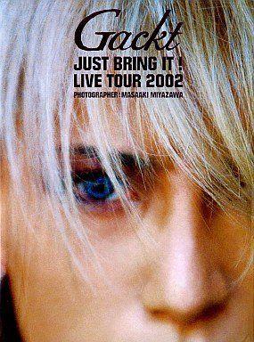 ★即決 希少 書籍★ 【Gackt JUST BRING IT LIVE TOUR 2002―Gackt写真集 】 GACKT/ガクト 【豪華写真集】