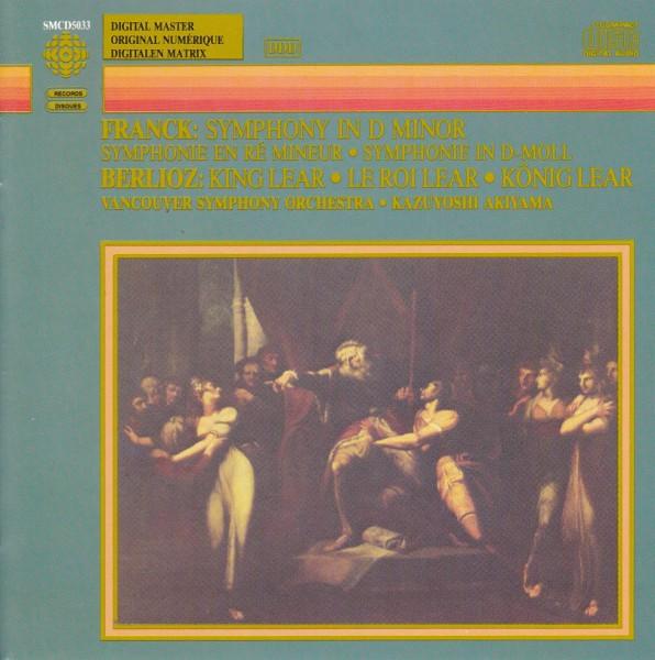 【入手難】秋山和慶&バンクーバー響/フランク:交響曲、ベルリオーズ:序曲「リア王」_画像1