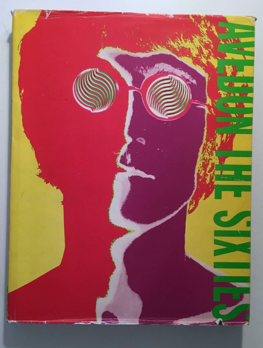 稀少!リチャード・アヴェドン「The Sixties (英語)」サイケビートルズ傑作写真家写真集/ ハードカバー 1999/11/2