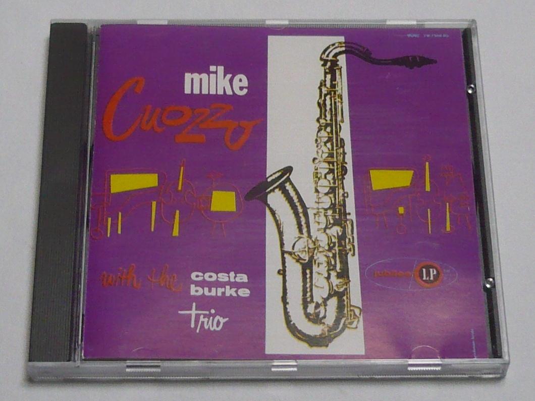 即決 Mike Cuozzo with Costa-Burke Trio/Jubilee FSR-CD 102 試聴