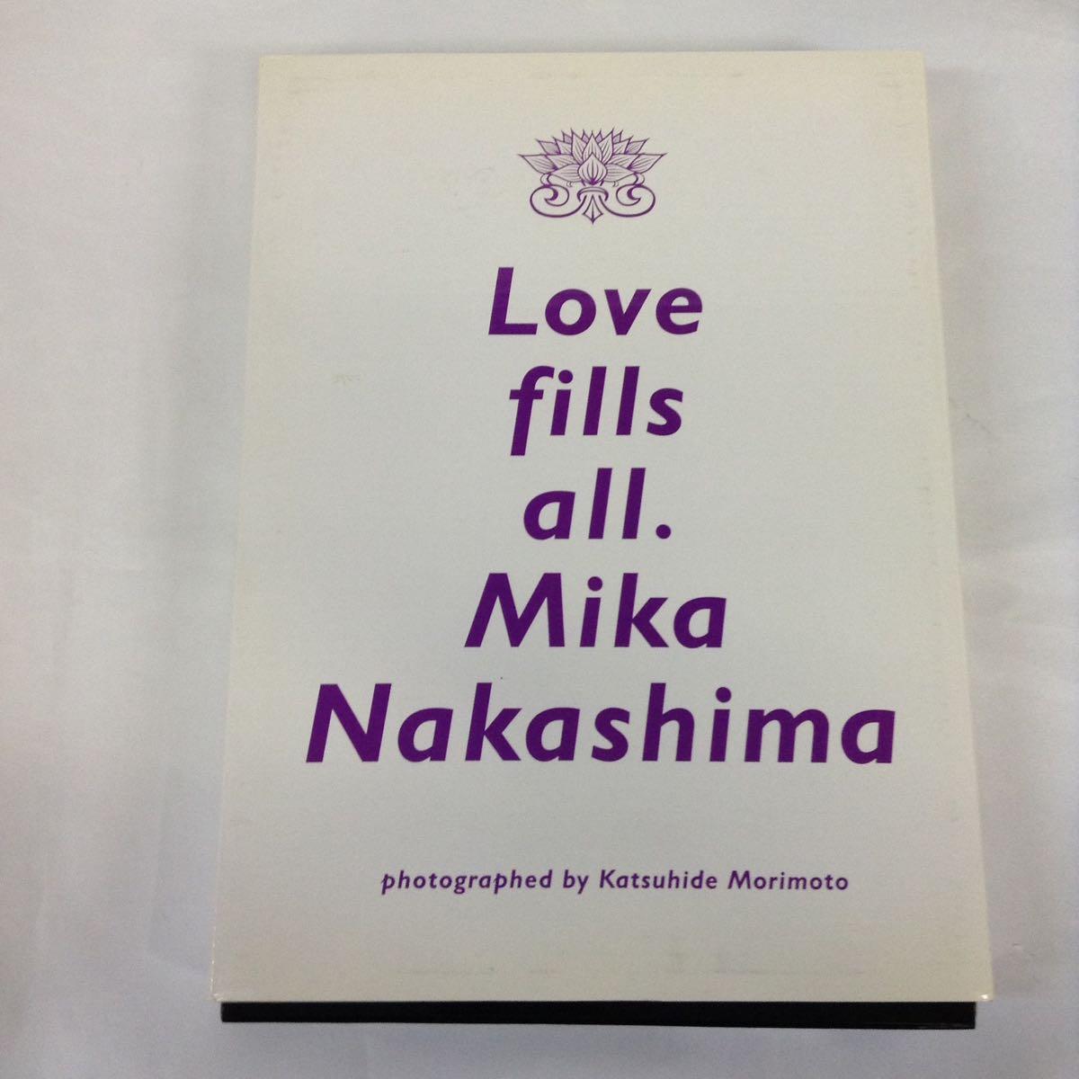 【中古本】中島美嘉 love fills all. Mika Nakashima 写真集