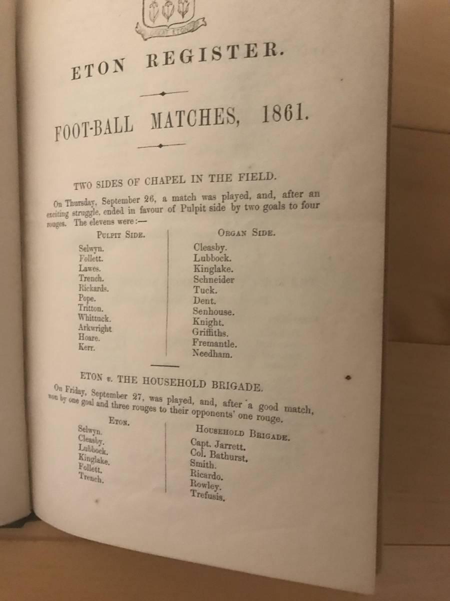 超入手困難/歴史的資料【英国 イートン校フットボール試合記録 1861年】FOOT-BALL MATCHES FOR 1861 / ETON REGISTER サッカー_画像2