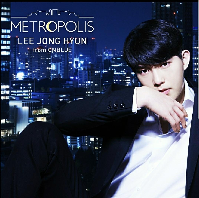 ★送料無料、イ・ジョンヒョン (from CNBLUE) アルバム METROPOLIS BOICE盤 シリアルなし