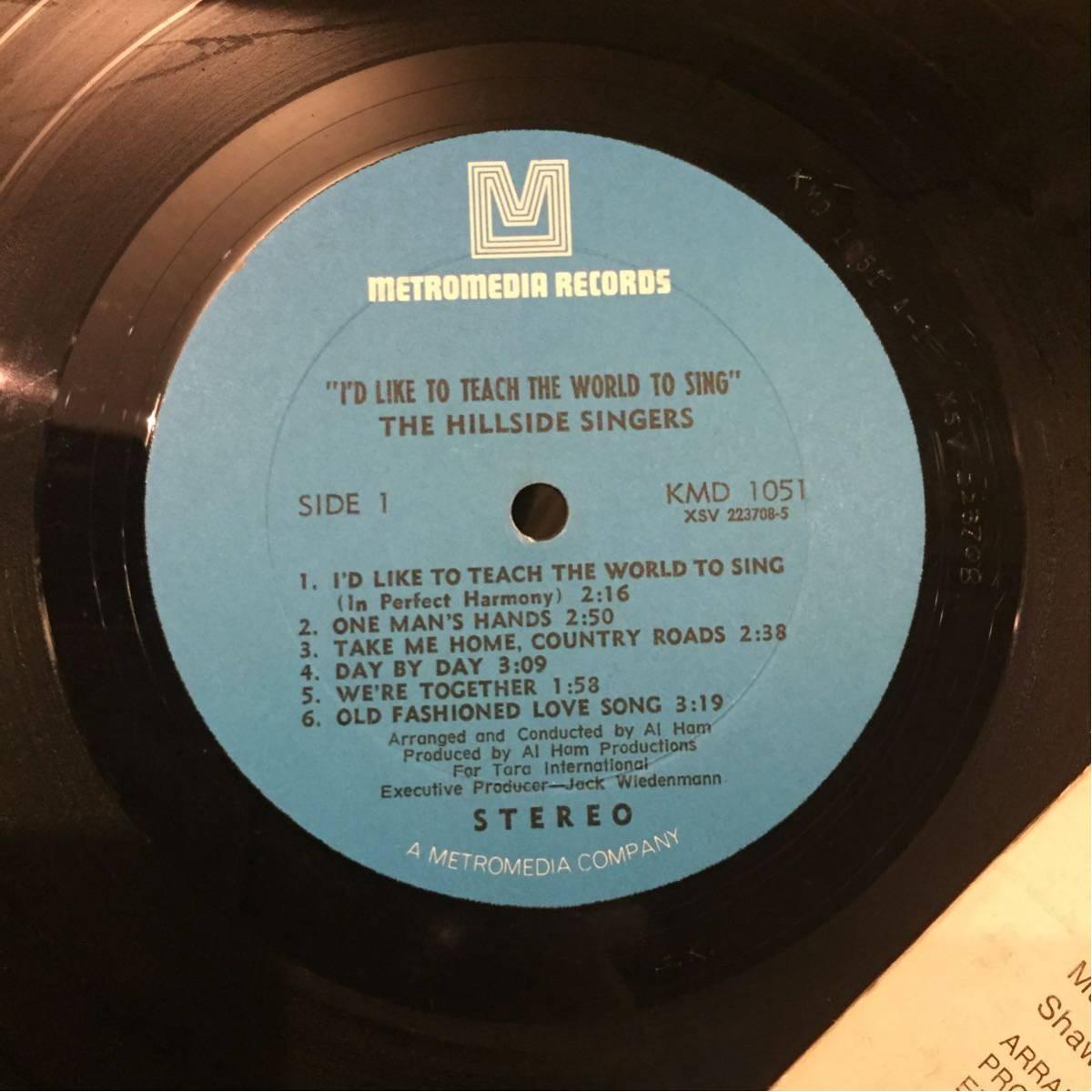 THE HILLSIDE SINGERS/I'D LIKE TEACH THE WORLD TO SING 中古レコード_画像3