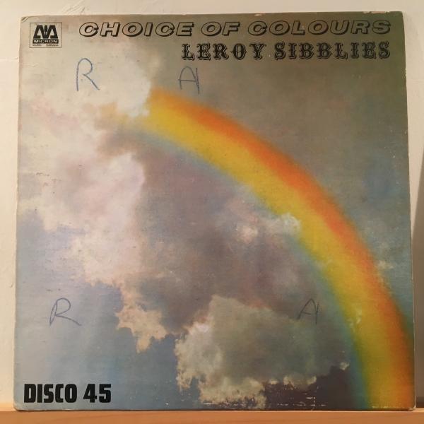 ★Leroy Sibbles/Choice Of Colours★ソウル名曲カバー!_画像1