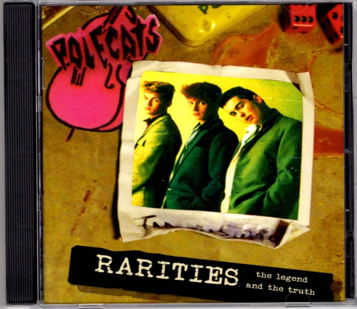送料無料・新品 POLECATS - RARITIES CD / UK ネオロカビリー LEGEND! 80s超貴重音源集! TIM POLECAT, BOZ BOORER 超かっこいい!!