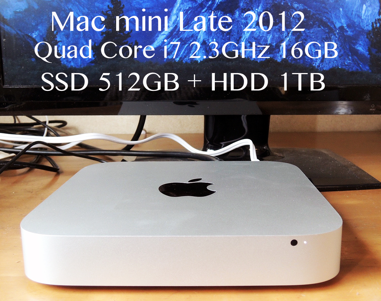 SSDで激速 Late 2012 Mac mini 4コア Core i7 2.3GHz メモリ16GB 1.5TB Fusion Drive(SSD 512GB+HDD 1TB) 華麗なる変身