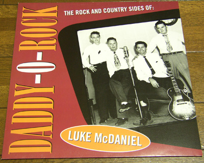 LUKE McDANIEL - DADDY-O-ROCK - LP/ 50's,ロカビリー,WHOA BOY/ SWITCH BLADE SAM/ FOXY DAN/ HARD LUCK/ THE AUTOMOBILE SONG/ HYDRA_画像1