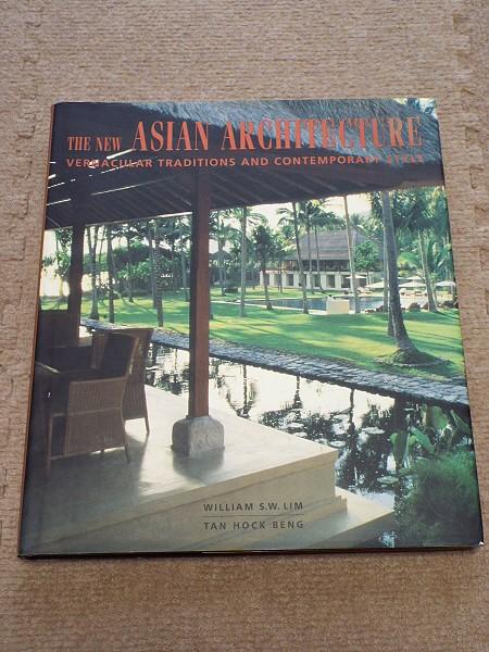 522洋書◆The New Asian Architecture: Vernacular Traditions and Contemporary Style◆アジアの建築/その国の伝統と現代的スタイル_画像1