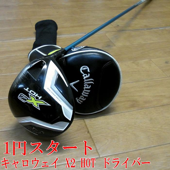 キャロウェイ X2HOT ドライバー 6Sシャフト ツアーAD グラファイト デザイン Callaway
