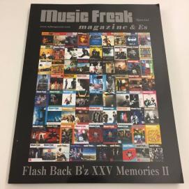 music Freak ミュージックフリークスペシャル マガジン&Es/特集フラッシュバックビーズB`zXXVメモリーズ2 松本孝弘稲葉浩志