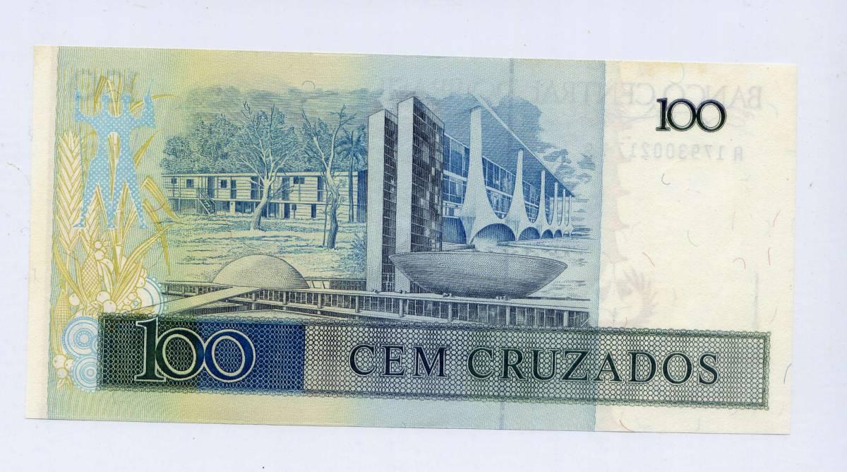 世界の紙幣 ブラジル中央銀行 100 CRUZADOS A-A券 _画像2