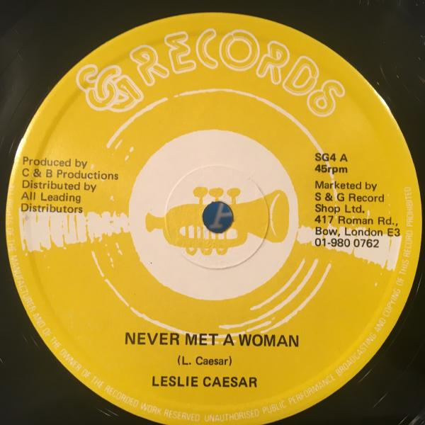 ★Leslie Caesar/Never Met A Woman★マイナーLOVERS ROCK!_画像1