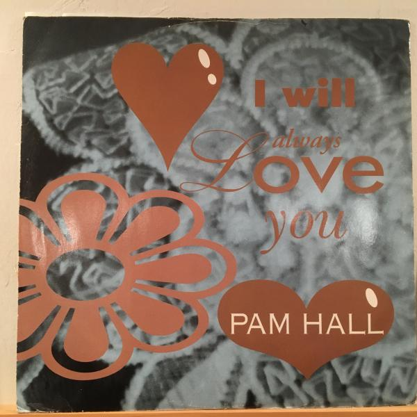 ★Pam Hall/I Will Always Love You★名曲カバー!_画像1