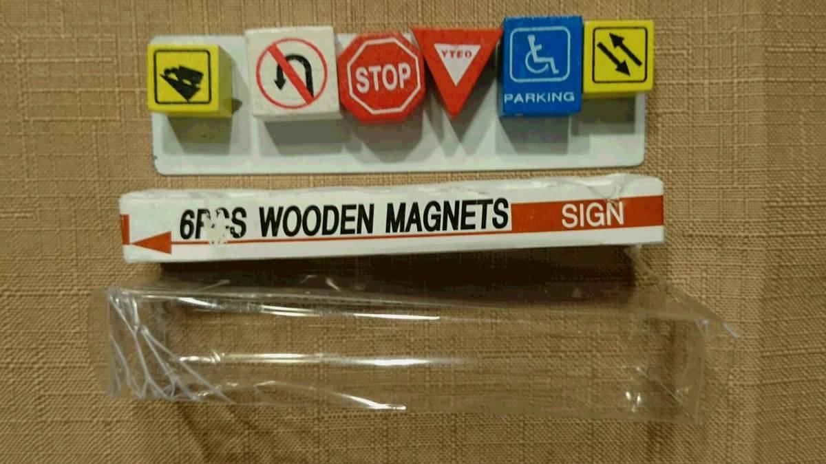 交通標識デザイン 木製 裏に磁石はめ込み マグネット 6種類 6PCS WOODEN MAGNETS SIGN 鉄板貼り付け プラケース入り 中古品_画像1