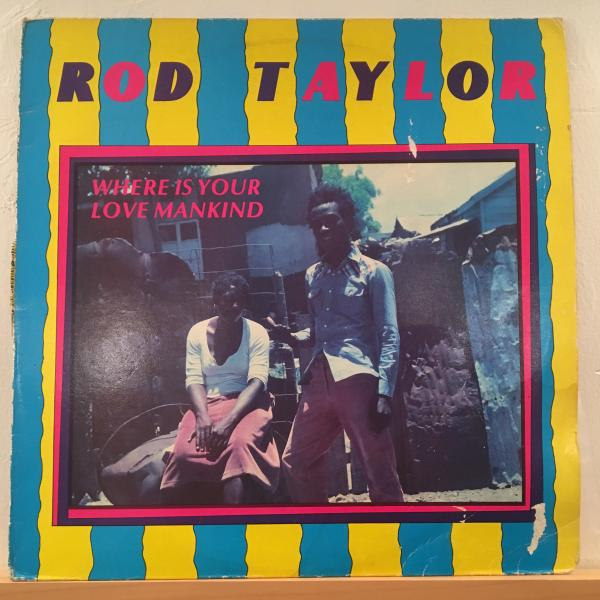 ★Rod Taylor/Where Is Your Love Mankind★ROOTS名盤!