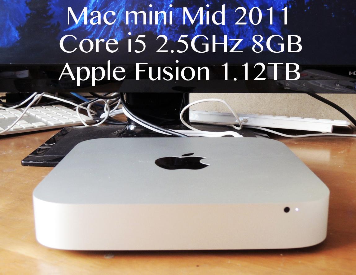 SSDで快適 Mac mini Mid 2011 Core i5 2.5GHz 8GB SSD 121GB+HDD 1TB Fusion Drive