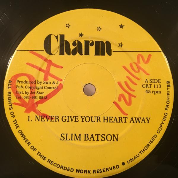 ★Slim Batson/Never Give Your Heart Away★レアLOVERS!CALTON & THE SHOESカバー!