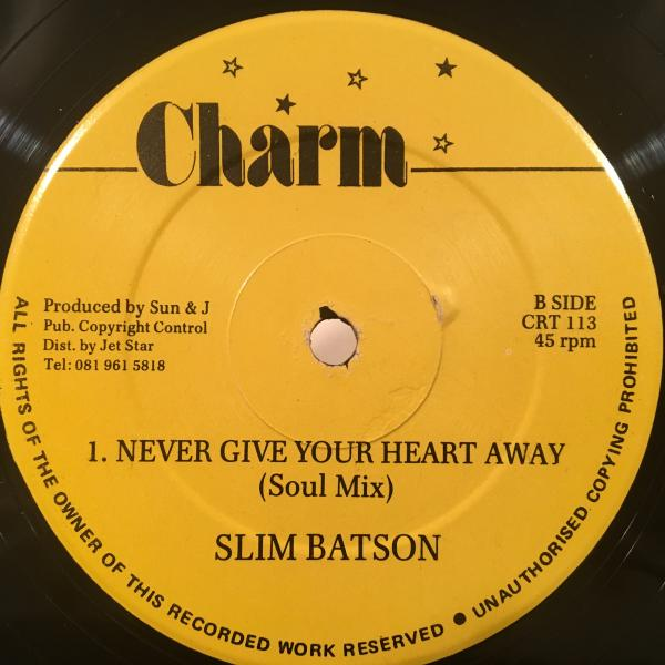 ★Slim Batson/Never Give Your Heart Away★レアLOVERS!CALTON & THE SHOESカバー!_画像2