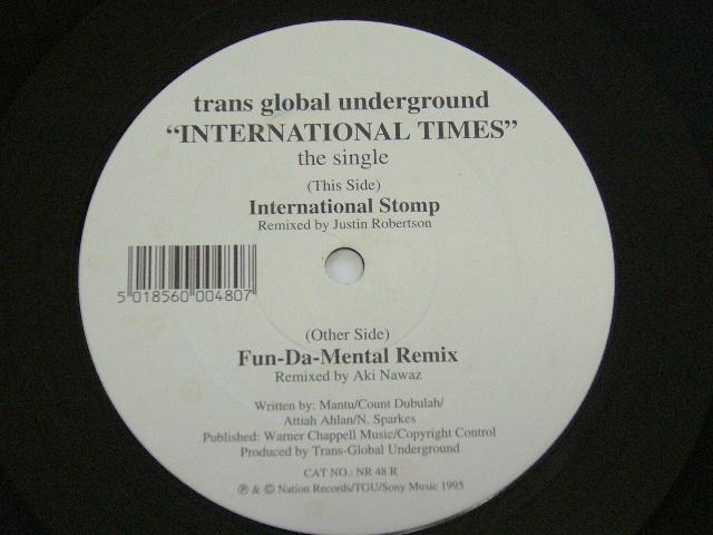 TRANS GLOBAL UNDERGROUND / INTERNATIONAL TIMES / 1995年盤 / NR 48 R / UK盤 / 試聴検査済み_画像3