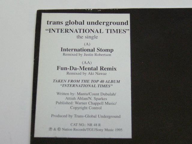 TRANS GLOBAL UNDERGROUND / INTERNATIONAL TIMES / 1995年盤 / NR 48 R / UK盤 / 試聴検査済み_画像5