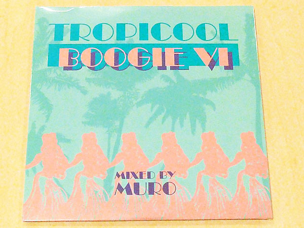 MURO Tropicool Boogie vol.6未開封Mix CD DJムロTropicooool Boogie VI_未開封品