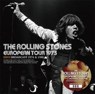 THE ROLLING STONES / EUROPEAN TOUR 1973: KBFH BROADCAST 1974 & 1988 (2CD) Numbered Stickered Edition 廃盤!_画像1