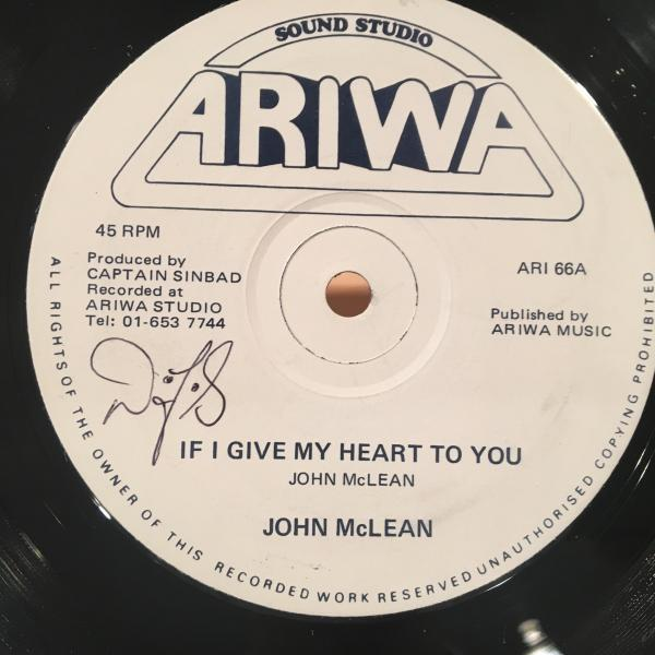 ★John McLean/If I Give My Heart To You★LOVERS ROCK!MAD教授推薦_画像1