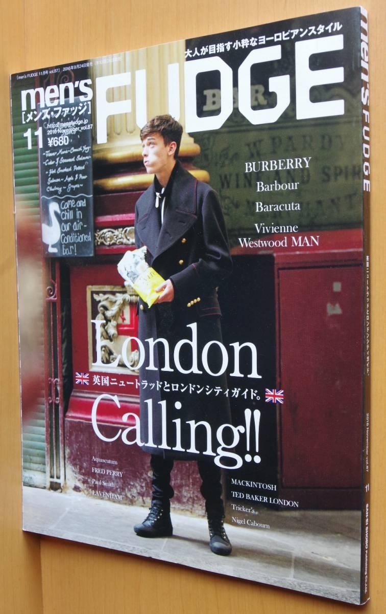 men's FUDGE vol.87 London Calling!! 英国ニュートラッドとロンドンシティガイド メンズファッジ 2016年11月号_画像1