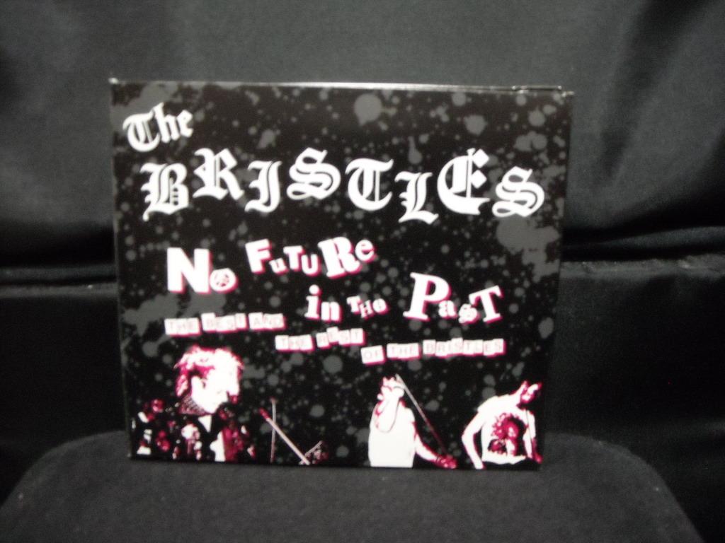 国内盤2CD+DVD/BRISTLES/ブリストルズ/NO FUTURE IN THE PAST/80年代スウェーディッシュハードコアパンクHARDCORE PUNKスウェーデンSWEDEN_画像1
