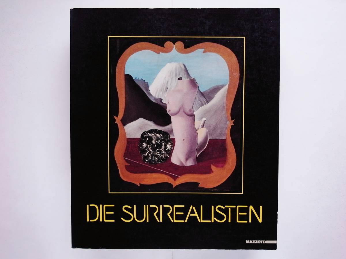 (独)Die Surrealisten シュルレアリスム Man Ray Marcel Duchamp Rene Magritte Max Ernst Giorgio de Chirico _画像1