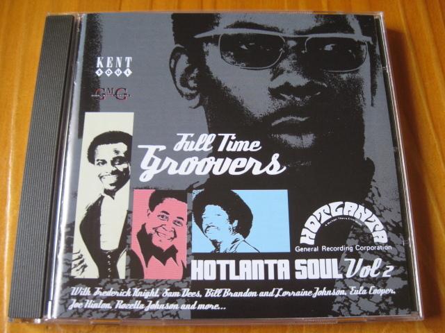 VA:HOTLANTA SOUL Vol.2♪Full Time Groovers◇Bill Brandon/Sam Dees/Frederick Knight/Joe Hinton/etc◇KENT◇'98年英盤CD!_画像1