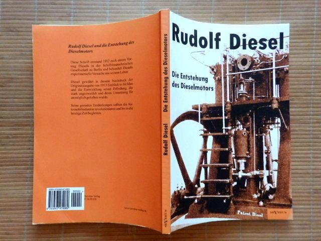 Rudolf Diesel: Die Entstehung ...
