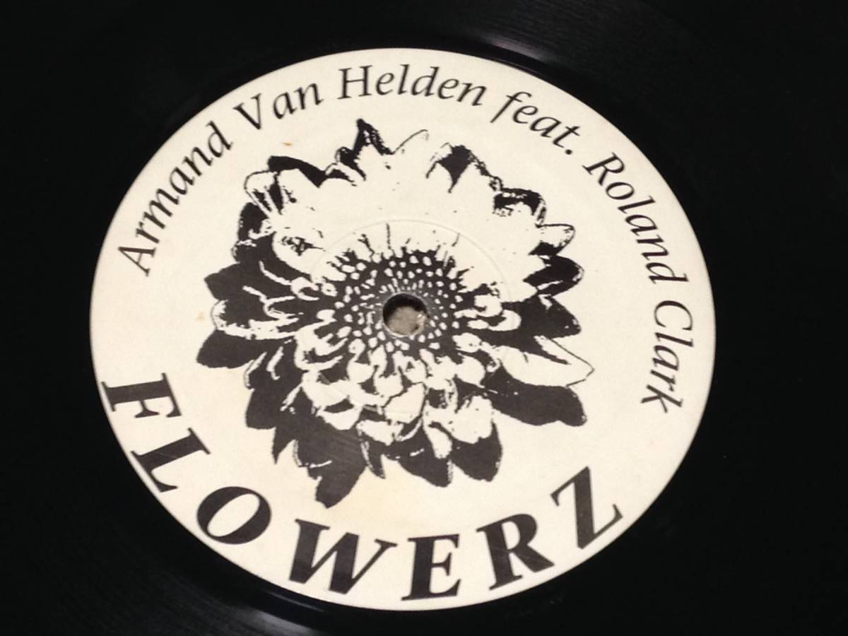 Armand Van Helden Feat. Roland Clark - Flowerz_画像1