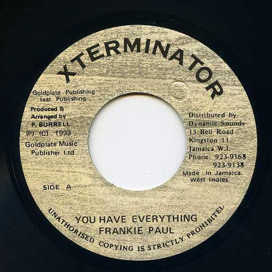 EP☆Frankie Paul / You Have Everything / Xterminator_画像2