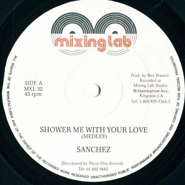 12inch/Sanchez/Shower Me With Your Love/MXL32_2051-022