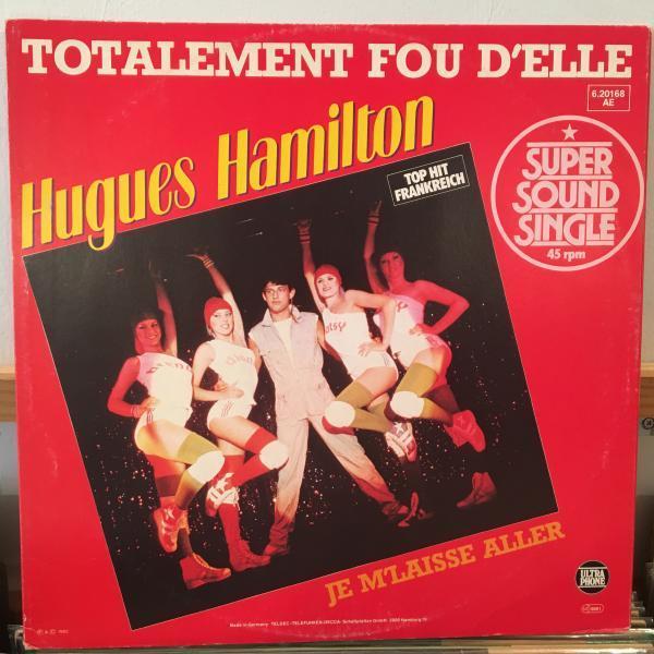 ☆Hugues Hamilton/Je M'laisse Aller☆仏80sブギー!_画像1