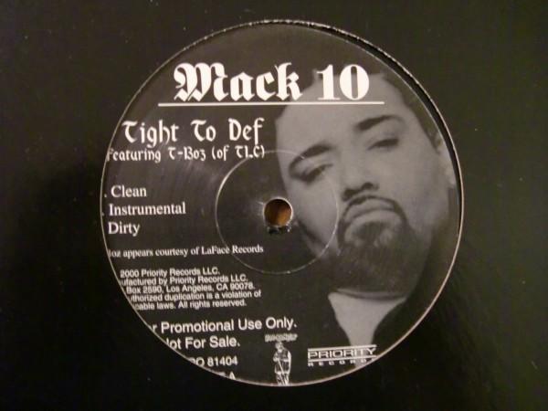 MACK 10 / TIGHT TO DEF Feat. T-BOZ /TLC_画像1