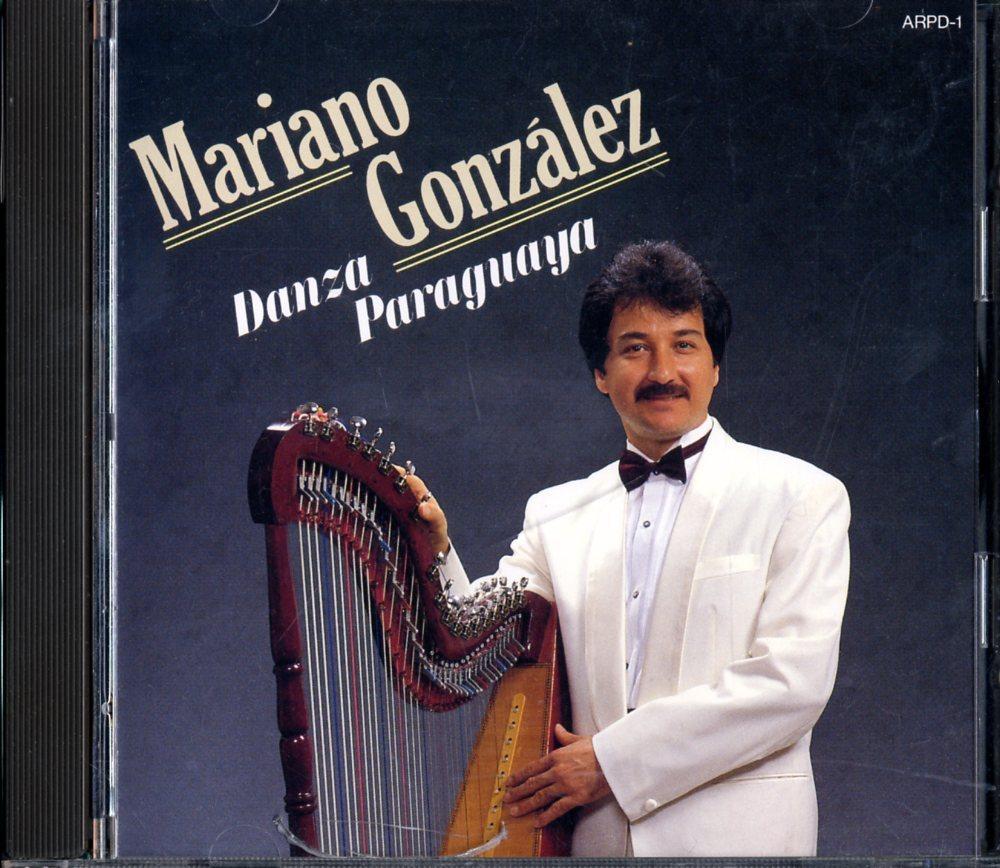 CD☆マリアーノ・ゴンサレス / Mariano Gonzalez / パラグアイ舞曲 / Danza Paraguaya / ARPD-1_2512-228
